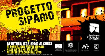 Progetto Sipario: CORSI DI FORMAZIONE PROFESSIONALE NELLE ARTI E NEI MESTIERI DEGLI  SPETTACOLI DAL VIVO